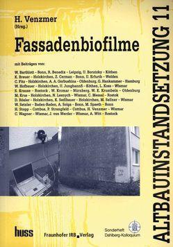 Fassadenbiofilme. von Venzmer,  Helmuth
