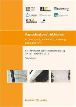 Fassadenkonstruktionen – Problempunkte, Qualitätssicherung und Sanierung.