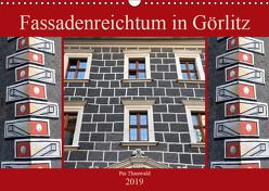 Fassadenreichtum in Görlitz (Wandkalender 2019 DIN A3 quer) von Thauwald,  Pia