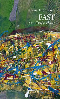 FAST das Große Haus von Eichhorn,  Hans
