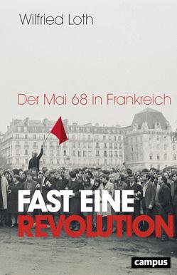 Fast eine Revolution von Loth,  Wilfried