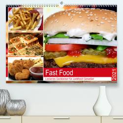 Fast Food. Leckeres Gecklecker für Junkfood-Genießer (Premium, hochwertiger DIN A2 Wandkalender 2021, Kunstdruck in Hochglanz) von Hurley,  Rose