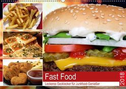 Fast Food. Leckeres Gecklecker für Junkfood-Genießer (Wandkalender 2018 DIN A2 quer) von Hurley,  Rose