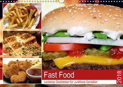 Fast Food. Leckeres Gecklecker für Junkfood-Genießer (Wandkalender 2018 DIN A3 quer) von Hurley,  Rose