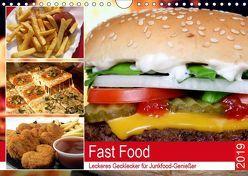 Fast Food. Leckeres Gecklecker für Junkfood-Genießer (Wandkalender 2019 DIN A4 quer) von Hurley,  Rose