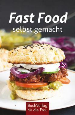 Fast Food – selbst gemacht von Ruff,  Carola