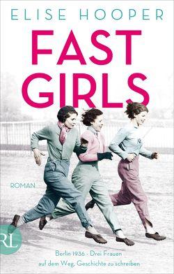 Fast Girls von Hahn,  Annette, Hooper,  Elise
