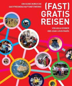 (Fast) gratis reisen von Kühner,  Anja, Pagè,  Jean L, Schmidbauer,  Dirk