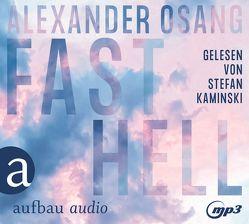 Fast hell von Kaminski,  Stefan, Osang,  Alexander