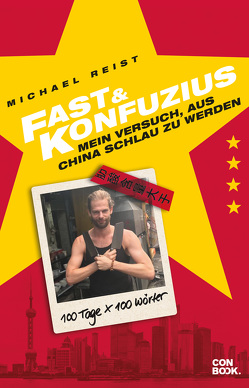 Fast & Konfuzius von Reist,  Michael