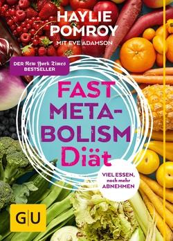 Fast Metabolism Diät von Adamson,  Eve, Pomroy,  Haylie