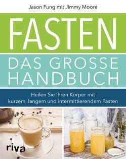 Fasten – Das große Handbuch von Fung,  Jason, Moore,  Jimmy