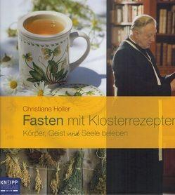 Fasten mit Klosterrezepten von Holler,  Christiane