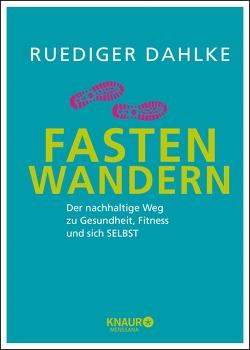 Fasten-Wandern von Dahlke,  Ruediger