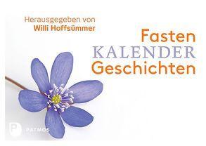 Fastenkalendergeschichten von Hoffsümmer,  Willi