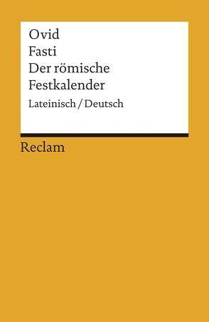 Fasti / Der römische Festkalender von Binder,  Gerhard, Ovid