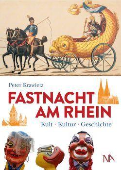 Fastnacht am Rhein von Krawietz,  Peter, Mainzer Fastnachtsmuseum e. V.,  Förderverein