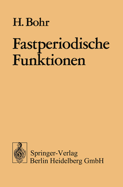 Fastperiodische Funktionen von Bohr,  H.