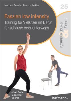 Faszien low intensity von Fessler,  Norbert, Müller,  Marcus