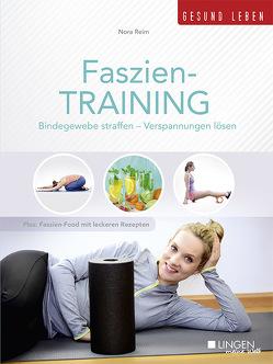 Faszien-Training von Reim,  Nora