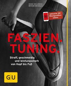 Faszien Tuning von Oellerich,  Heike, Wessels,  Miriam
