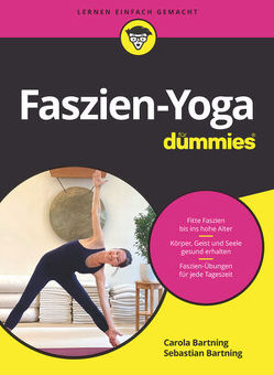 Faszien-Yoga für Dummies von Bartning,  Carola, Bartning,  Sebastian