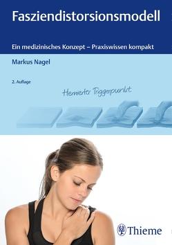 Fasziendistorsionsmodell von Nagel,  Markus