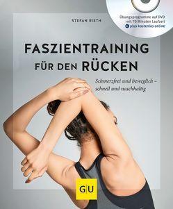 Faszientraining für Rücken und Nacken (mit DVD) von Rieth,  Stefan