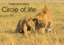 Faszination Afrika: Circle of life (Tischkalender 2020 DIN A5 quer) von Weiß,  Elmar