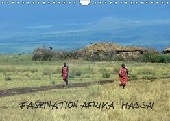 Faszination Afrika: Massai (Wandkalender 2018 DIN A4 quer) von hinter-dem-horizont-media.net,  k.A., Kiesow,  Bernhard, Kiesow,  Tanja