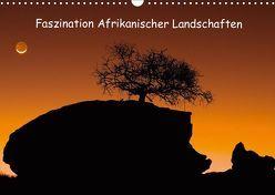 Faszination Afrikanischer Landschaften (Wandkalender 2019 DIN A3 quer) von Weitzer,  Frank