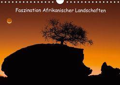 Faszination Afrikanischer Landschaften (Wandkalender 2019 DIN A4 quer) von Weitzer,  Frank