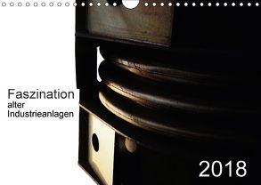 Faszination alter Industrieanlagen (Wandkalender 2018 DIN A4 quer) von Osterloh,  Dierk