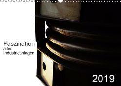 Faszination alter Industrieanlagen (Wandkalender 2019 DIN A3 quer) von Osterloh,  Dierk