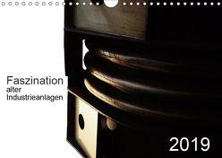 Faszination alter Industrieanlagen (Wandkalender 2019 DIN A4 quer) von Osterloh,  Dierk