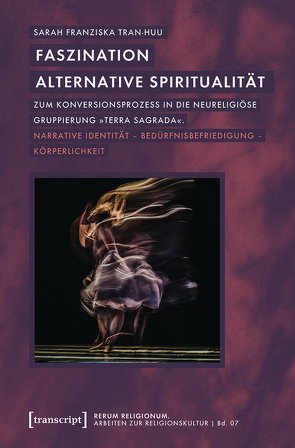 Faszination alternative Spiritualität von Tran-Huu,  Sarah Franziska
