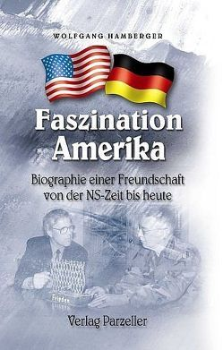 Faszination Amerika von Hamberger,  Wolfgang