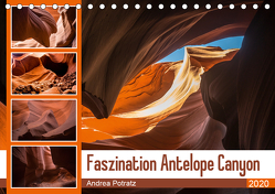 Faszination Antelope Canyon (Tischkalender 2020 DIN A5 quer) von Potratz,  Andrea