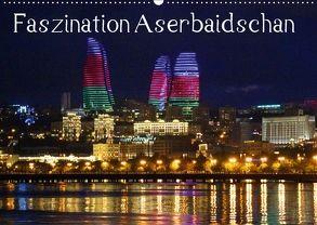 Faszination Aserbaidschan (Wandkalender 2018 DIN A2 quer) von Raab,  Karsten-Thilo