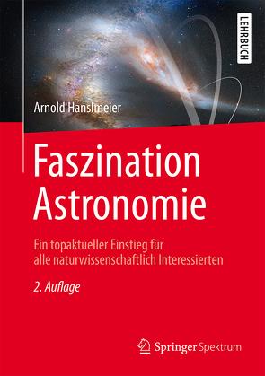 Faszination Astronomie von Hanslmeier,  Arnold