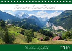 Faszination Berner Oberland 2019 – Wanderlust und Gipfelblick (Tischkalender 2019 DIN A5 quer) von SusaZoom