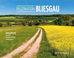 Faszination Bliesgau von Abel,  Uta, Schindler,  Karlheinz, Schorn,  Richard