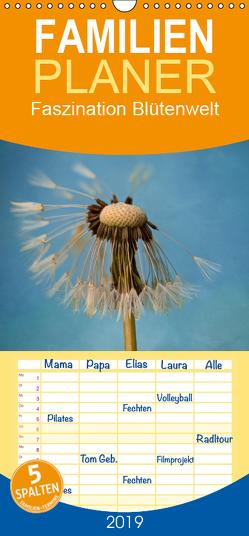 Faszination Blütenwelt – Familienplaner hoch (Wandkalender 2019 , 21 cm x 45 cm, hoch) von Dittmann,  Bettina