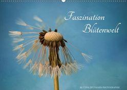 Faszination Blütenwelt (Wandkalender 2018 DIN A2 quer) von Dittmann,  Bettina