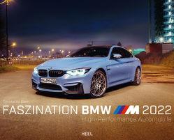 Faszination BMW M-Modelle 2022 von Stein,  Constantin