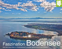 Faszination Bodensee von Alber,  Wolfgang, Grohe,  Manfred