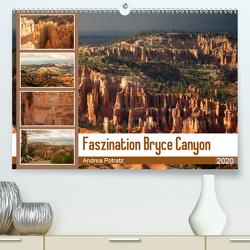 Faszination Bryce Canyon (Premium, hochwertiger DIN A2 Wandkalender 2020, Kunstdruck in Hochglanz) von Potratz,  Andrea