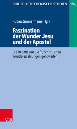 Faszination der Wunder Jesu und der Apostel von Zimmermann,  Ruben