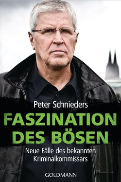 Faszination des Bösen von Schnieders,  Peter, Sellin,  Fred