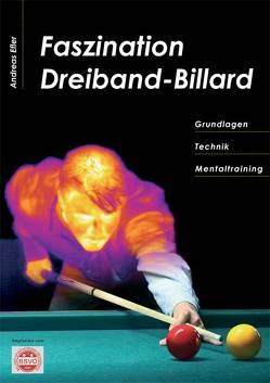 Faszination Dreiband-Billard von Efler,  Andreas